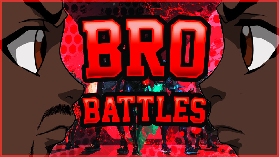 Bro Battles