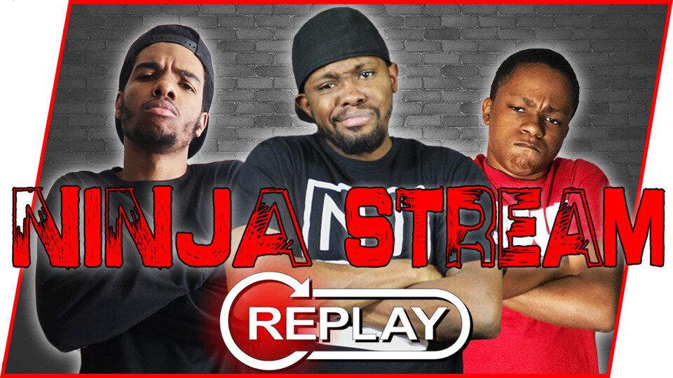 Ninja Stream Replays